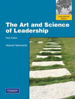 9780132729741 - The art and science of leadership