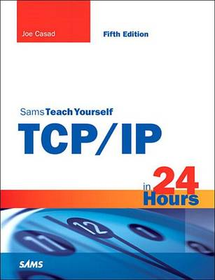 9780132810807 - Sams Teach Yourself TCP/IP in 24 Hours