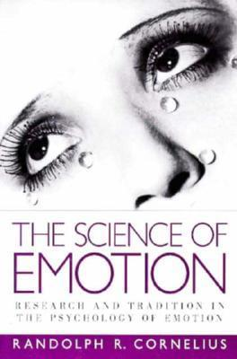 9780133001532 - The science of emotion research and tradition in the psychology of emotions