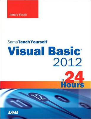 9780133255737 - Sams Teach Yourself Visual Basic 2012 in 24 Hours, Complete Starter Kit