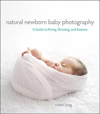 9780133366082 - Natural Newborn Baby Photography