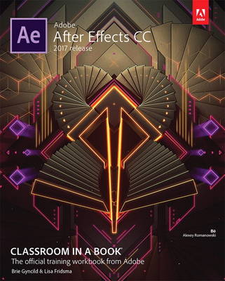 9780134665320 - Adobe After Effects CC Classroom in a Book (2017 release)