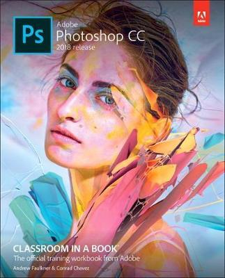 9780134852485 - Adobe Photoshop CC Classroom in a Book (2018 release)