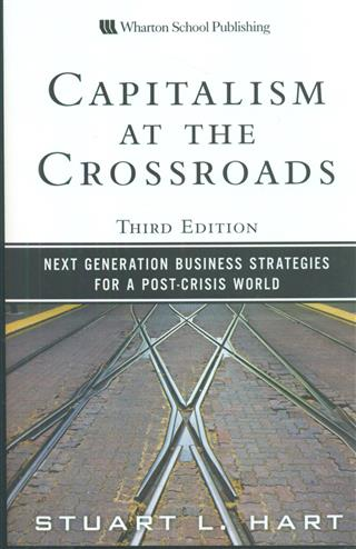 9780137042326 - Capitalism at the crossroads solutions to our economic and environmental challenges in a post crisis