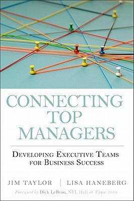 9780137071562 - Connecting Top Managers: Developing Executive Teams For Bussiness Success