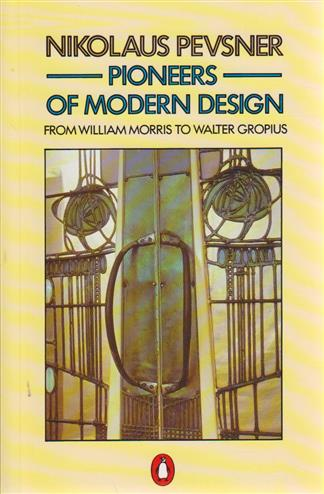 9780140137149 - Pioneers of modern design