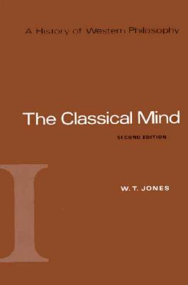 9780155383128 - A history of western philosophy vol 1 the classical mind the classical mind