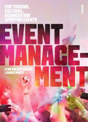 9780170394451 - Event Management: For Tourism, Cultural, Business and Sporting Events