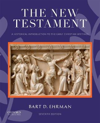 9780190909000 - The New Testament: A Historical Introduction to the Early Christian Writings