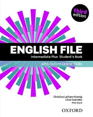 9780194909365 - English File: Intermediate Plus: Student's Book with Oxford Online Skills