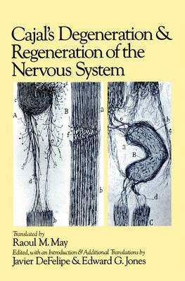 9780195065169 - Cajal's degenaration and regenaration of the nervous system