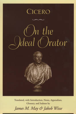 9780195091984 - Cicero: On the Ideal Orator