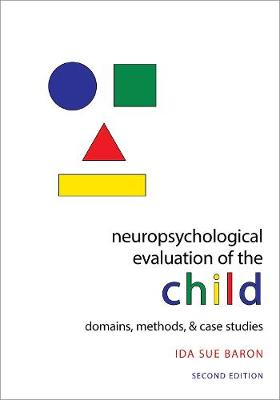 9780195300963 - Neuropsychological Evaluation of the Child