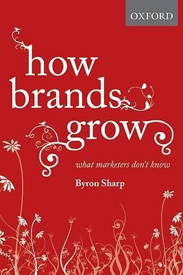 9780195573565 - How brands grow what marketers don't know