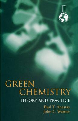 9780198506980 - Green Chemistry: theory and practive