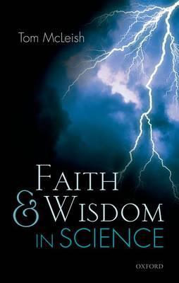 9780198702610 - Faith and Wisdom in Science