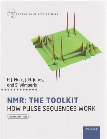 9780198703426 - NMR: The Toolkit: How Pulse Sequences Work