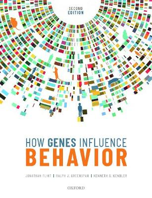 9780198716877 - How Genes Influence Behavior