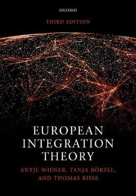 9780198737315 - European Integration Theory