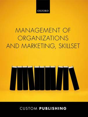 9780198759416 - Management of Organizations & Marketing Skillset