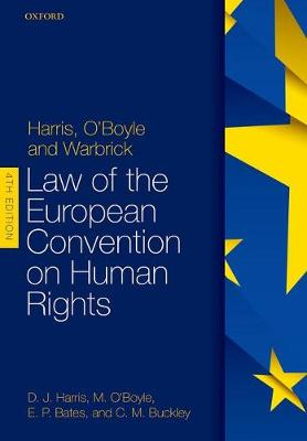 9780198785163 - Harris, O'Boyle, and Warbrick: Law of the European Conventio