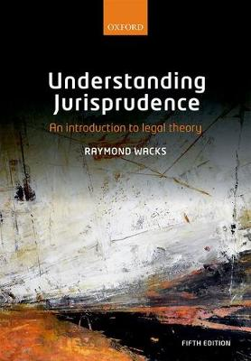 9780198806011 - Understanding Jurisprudence: An Introduction to Legal Theory