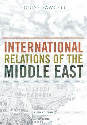 9780198809425 - International Relations of the Middle East