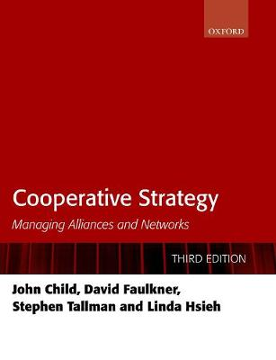 9780198814641 - Cooperative Strategy: Managing Alliances and Networks