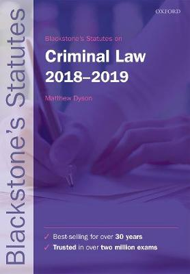 9780198818465 - Blackstone's Statutes on Criminal Law, 2018-2019