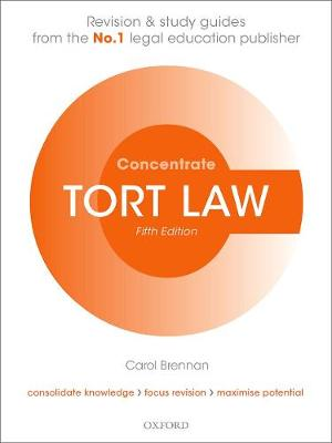 9780198840541 - Tort Law Concentrate: Law Revision and Study Guide