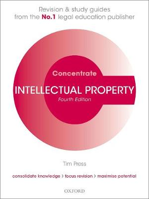9780198840640 - Intellectual Property Concentrate: Law Revision and Study Guide