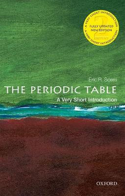 9780198842323 - The Periodic Table: A Very Short Introduction