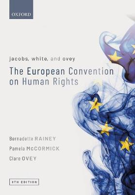 9780198847137 - Jacobs, White, and Ovey: The European Convention on Human Rights