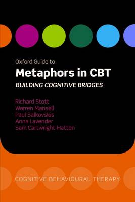 9780199207497 - Oxford Guide to Metaphors in CBT: Building Cognitive Bridges