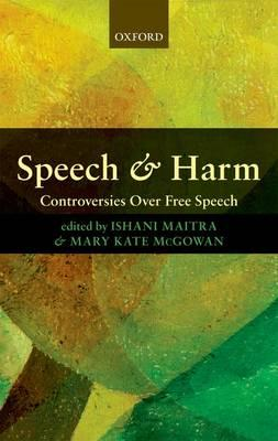 9780199236275 - Speech and harm controversies over free speech