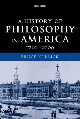 9780199260164 - A History Of Philosophy In America 1720-2000