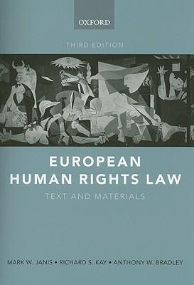 9780199277469 - European Human Rights Law: Text and Materials
