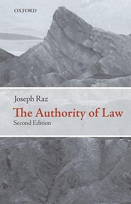 9780199573578 - The authority of law : essays on law and morality