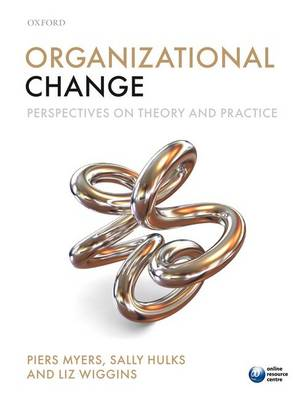9780199573783 - Organizational Change: Perspectives on Theory and Practice