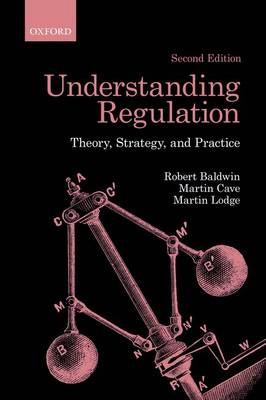9780199576081 - Understanding Regulation: Theory, Strategy, and Practice