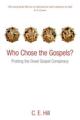 9780199640294 - Who chose the gospels?: probing the great gospel conspiracy
