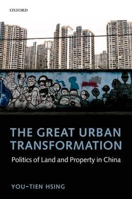 9780199644599 - The great urban transformation: politics of land and propert y in china