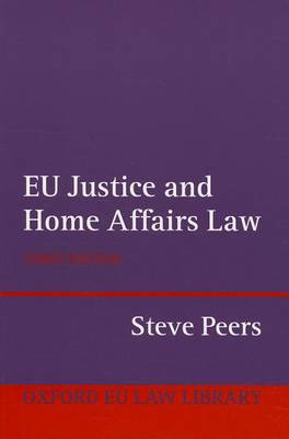 9780199659975 - EU Justice and Home Affairs Law