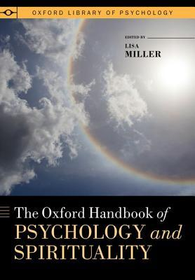 9780199729920 - The Oxford Handbook of Psychology and Spirituality