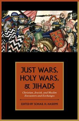 9780199755035 - Just Wars, Holy Wars, and Jihads