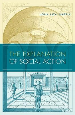 9780199773312 - The explanation of social action