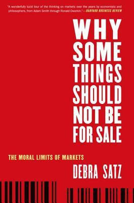 9780199892617 - Why some things should not be for sale: the moral limits of markets