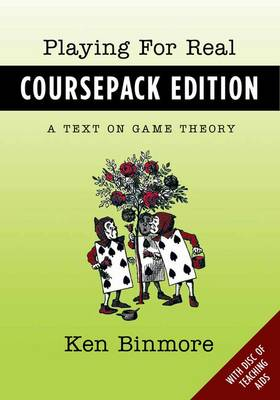 9780199924530 - Playing for Real: A Text on Game Theory