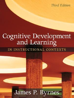 9780205507719 - Cognitive development and learning in instructional contexts
