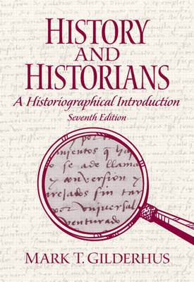9780205687534 - History and Historians: A Historiographical Introduction